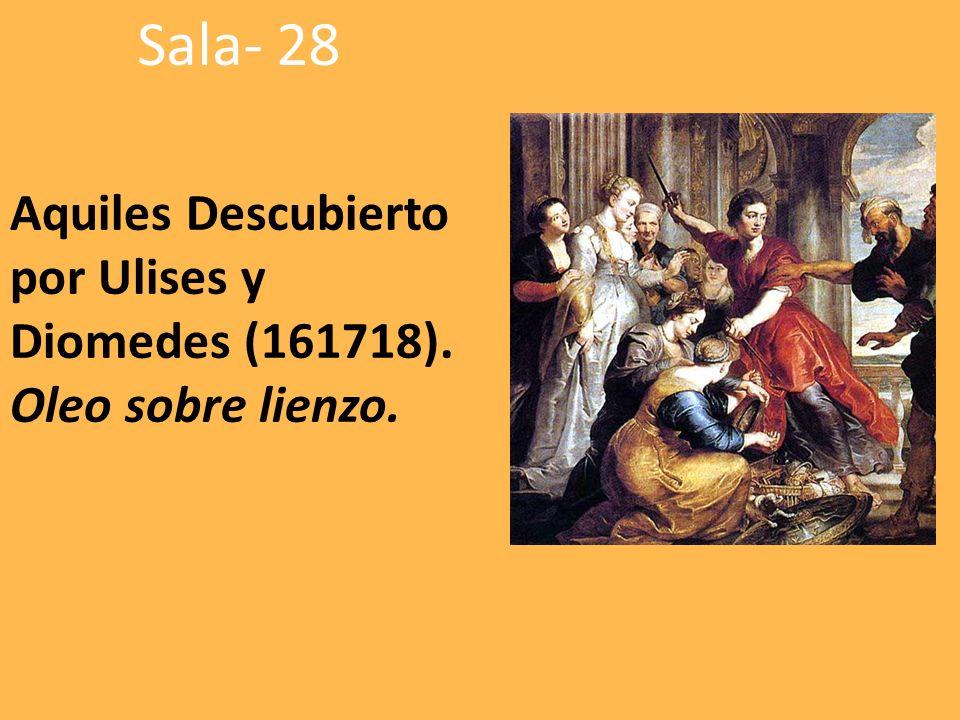 Aquiles Descubierto por Ulises y Diomedes (161718). Oleo sobre lienzo.