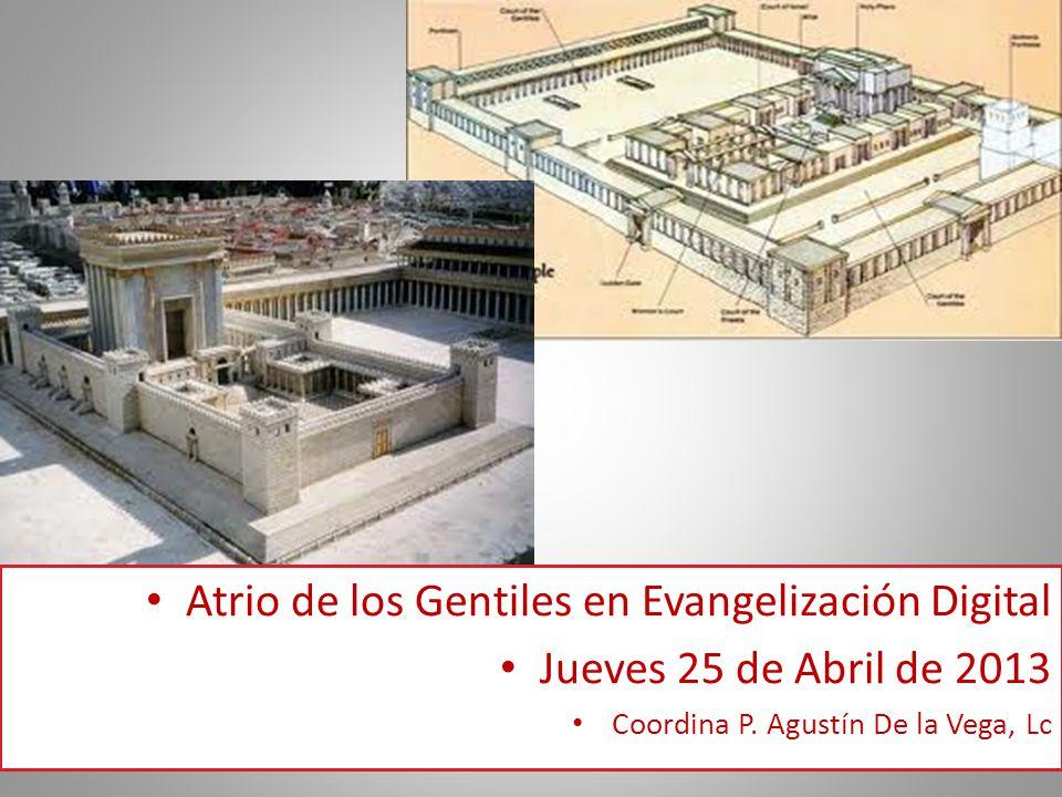 Atrio de los Gentiles en Evangelización Digital