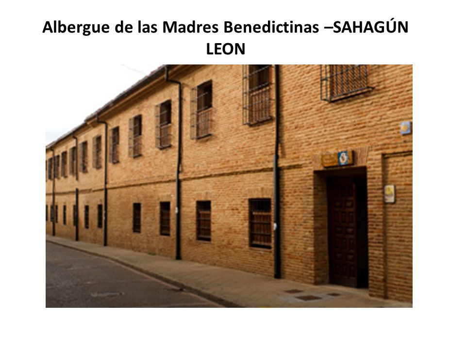 Albergue de las Madres Benedictinas –SAHAGÚN LEON