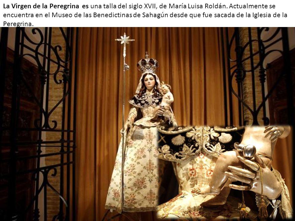 La Virgen de la Peregrina es una talla del siglo XVII, de María Luisa Roldán.