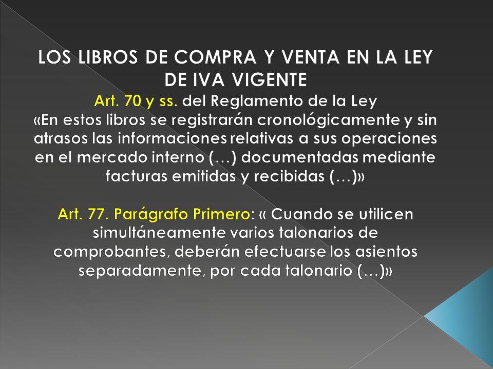 LOS LIBROS DE COMPRA Y VENTA EN LA LEY DE IVA VIGENTE