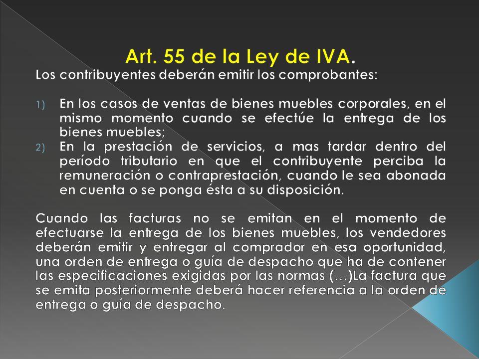 Art. 55 de la Ley de IVA. Los contribuyentes deberán emitir los comprobantes: