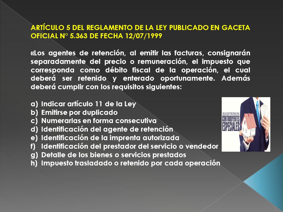 ARTÍCULO 5 DEL REGLAMENTO DE LA LEY PUBLICADO EN GACETA OFICIAL N° 5