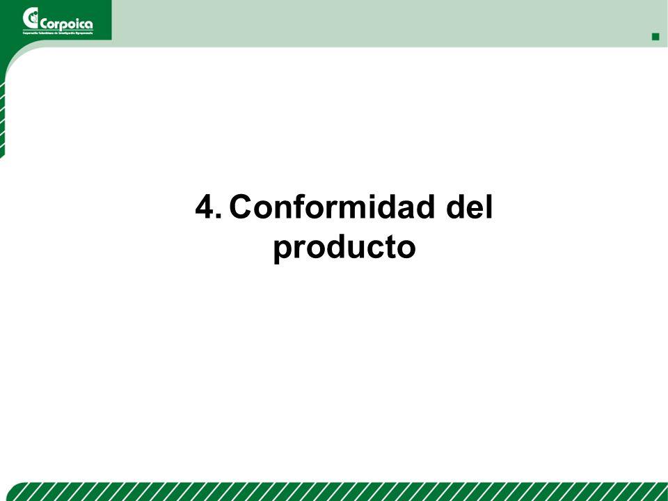4. Conformidad del producto