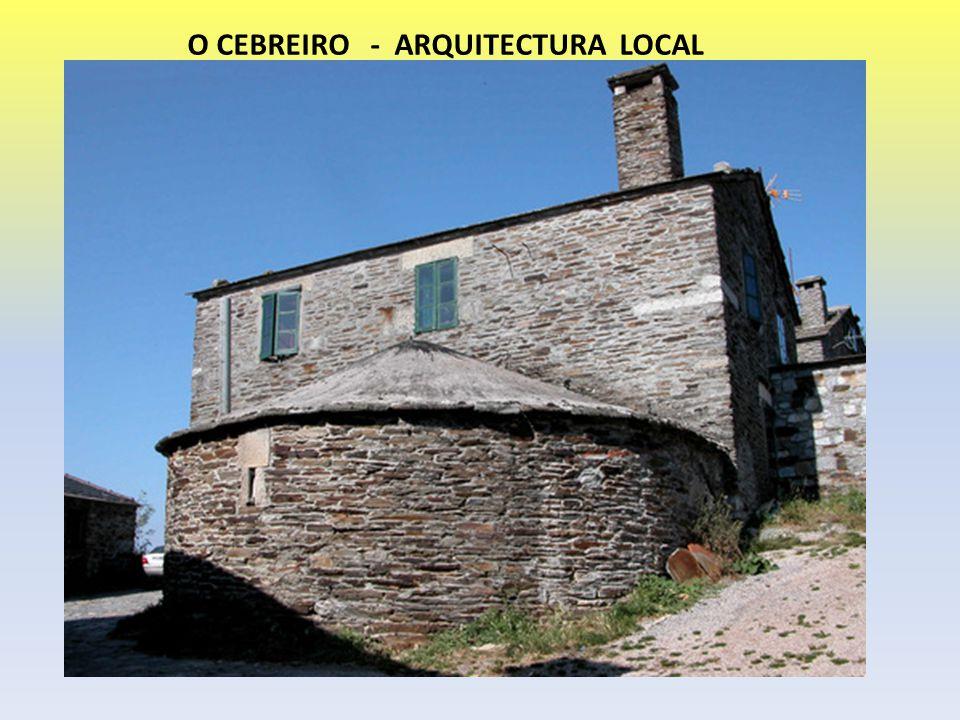 O CEBREIRO - ARQUITECTURA LOCAL