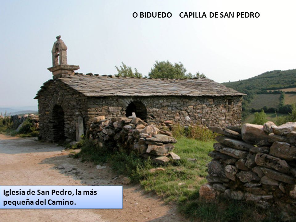 O BIDUEDO CAPILLA DE SAN PEDRO
