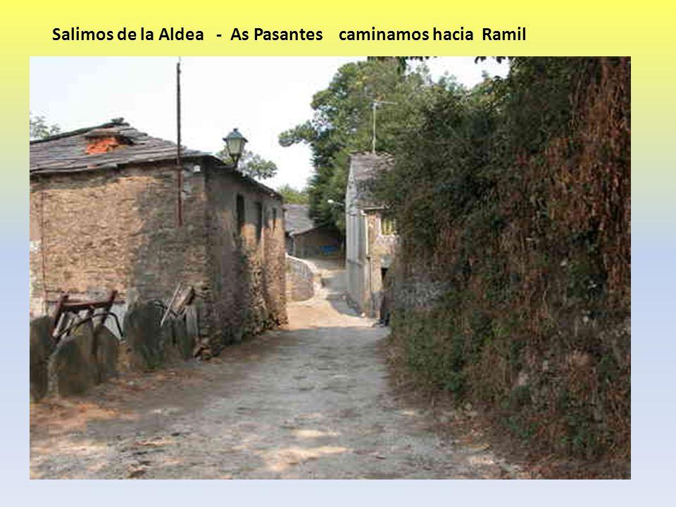 Salimos de la Aldea - As Pasantes caminamos hacia Ramil