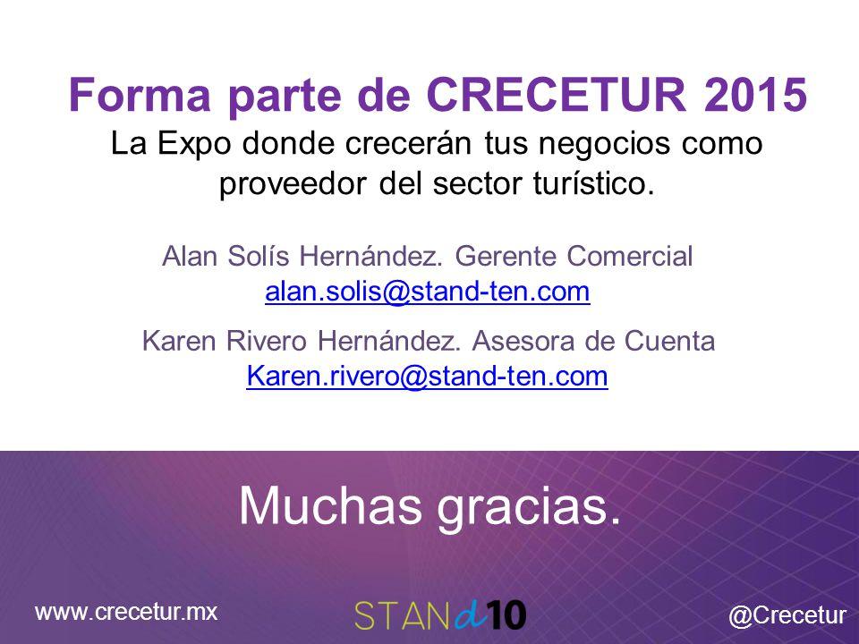 Forma parte de CRECETUR 2015 La Expo donde crecerán tus negocios como proveedor del sector turístico.