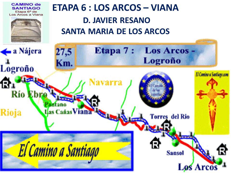 ETAPA 6 : LOS ARCOS – VIANA SANTA MARIA DE LOS ARCOS