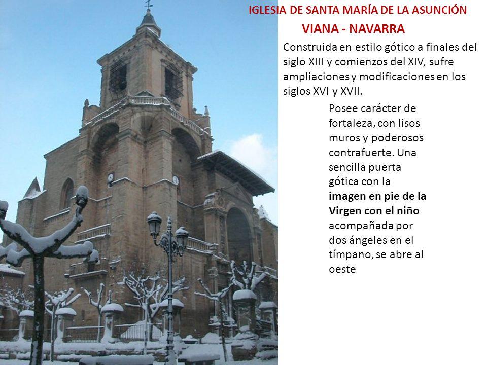 VIANA - NAVARRA IGLESIA DE SANTA MARÍA DE LA ASUNCIÓN