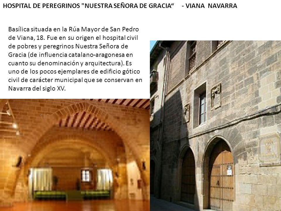 HOSPITAL DE PEREGRINOS NUESTRA SEÑORA DE GRACIA - VIANA NAVARRA