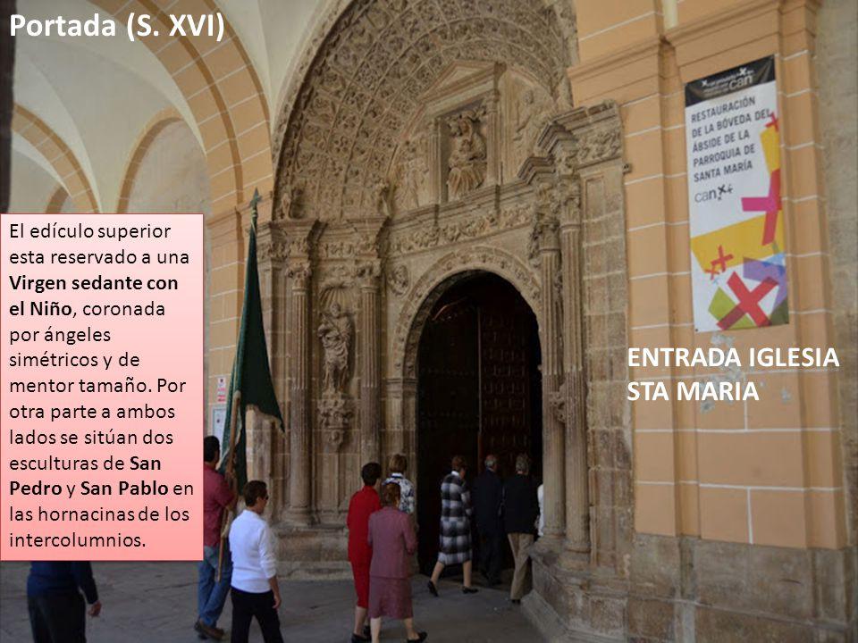 Portada (S. XVI) ENTRADA IGLESIA STA MARIA