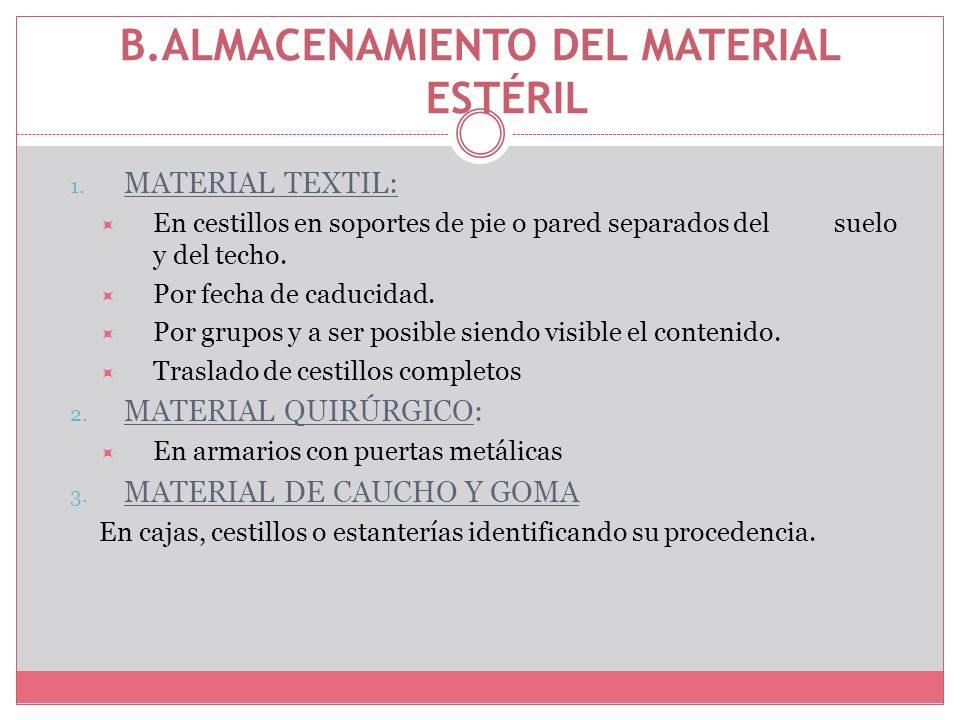 B.ALMACENAMIENTO DEL MATERIAL ESTÉRIL