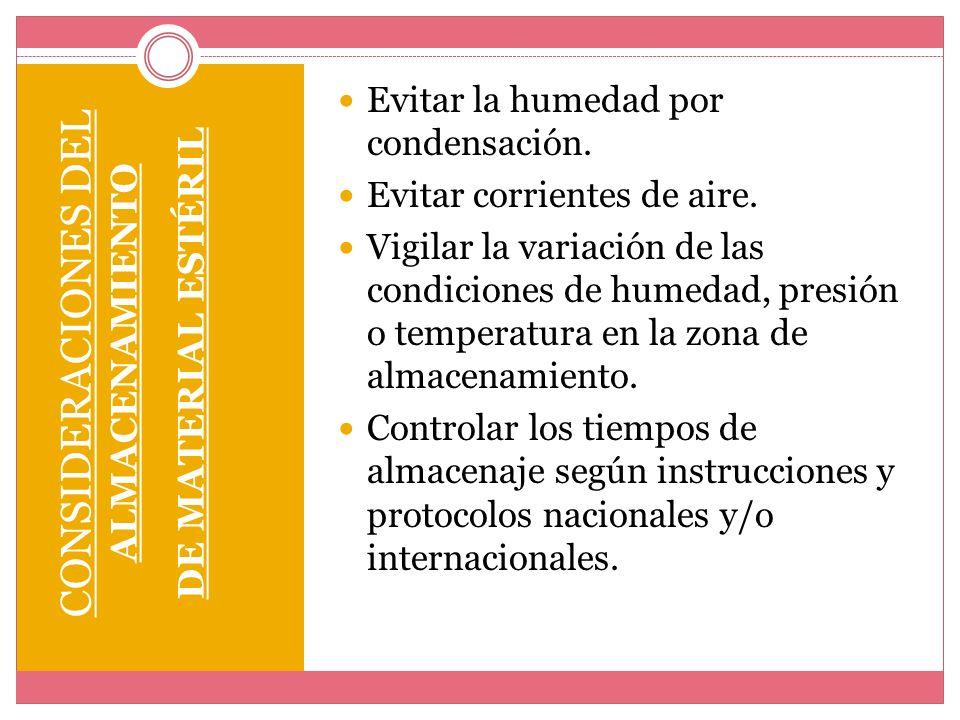 CONSIDERACIONES DEL ALMACENAMIENTO