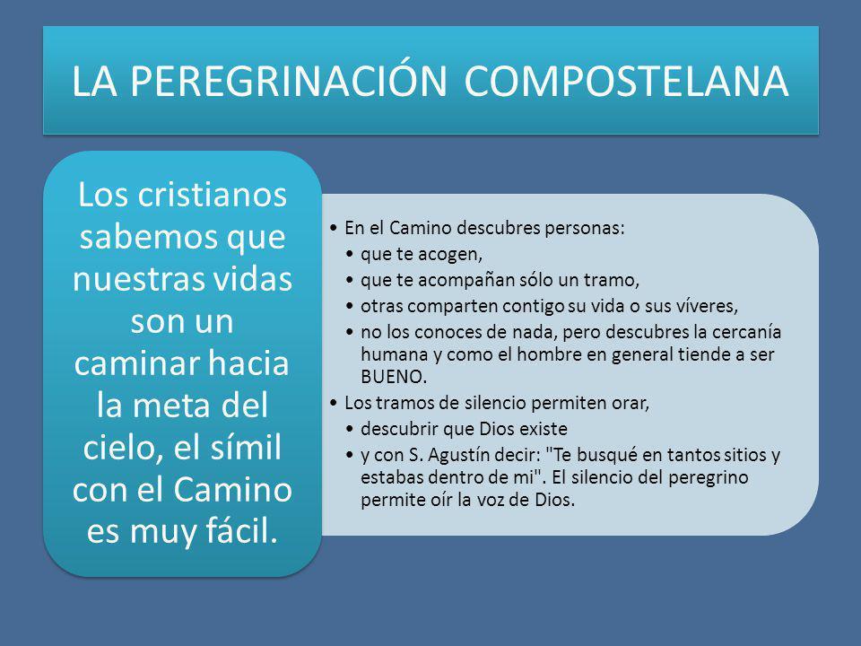 LA PEREGRINACIÓN COMPOSTELANA