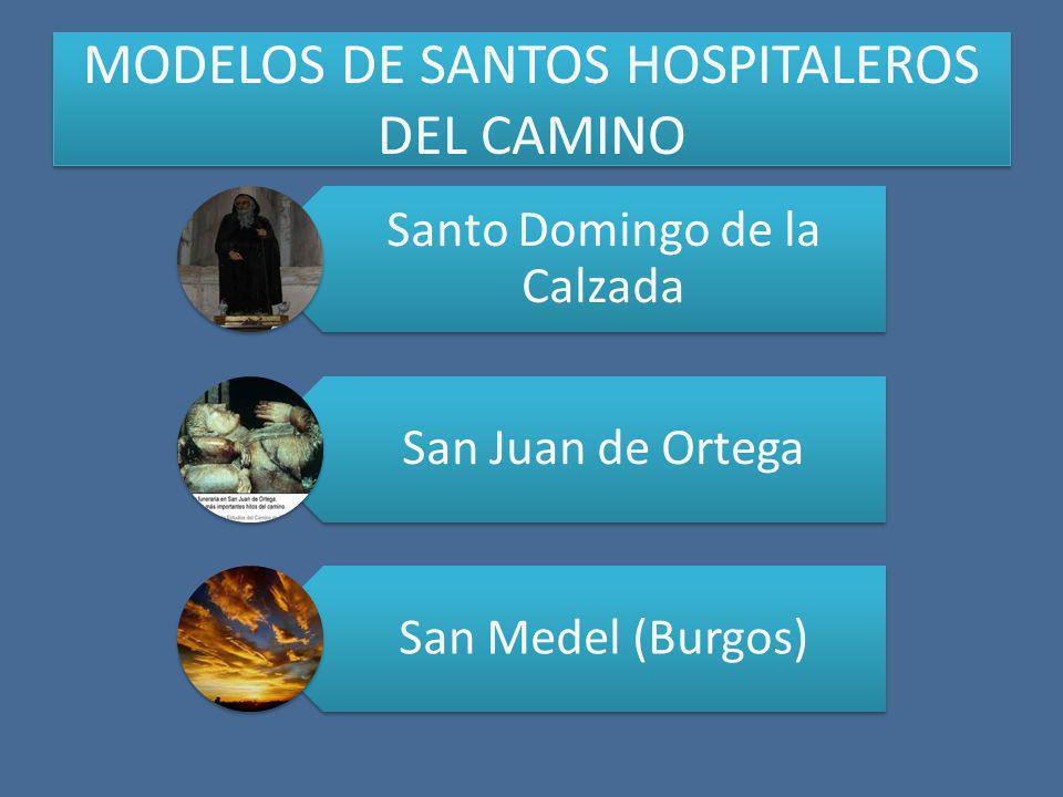MODELOS DE SANTOS HOSPITALEROS DEL CAMINO