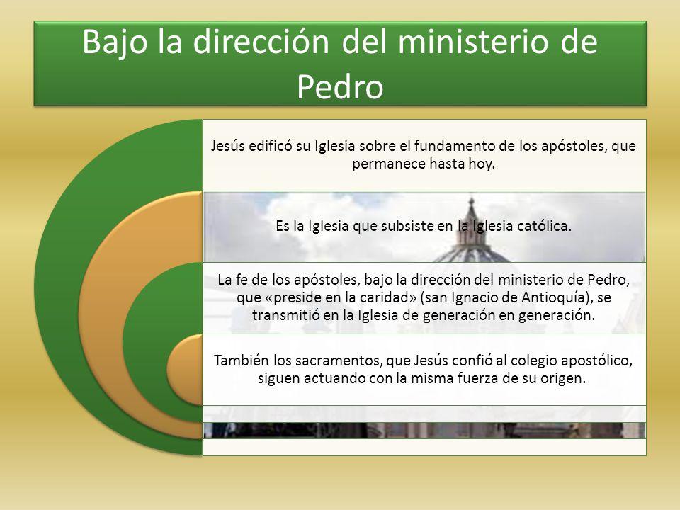 Bajo la dirección del ministerio de Pedro