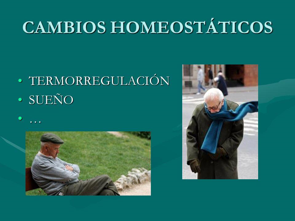 CAMBIOS HOMEOSTÁTICOS