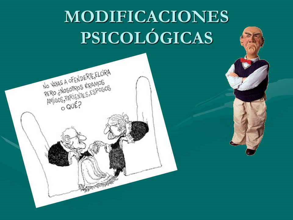 MODIFICACIONES PSICOLÓGICAS