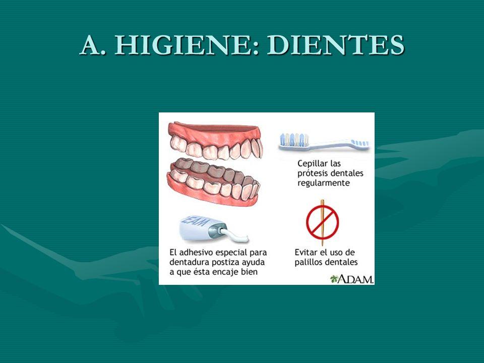 A. HIGIENE: DIENTES