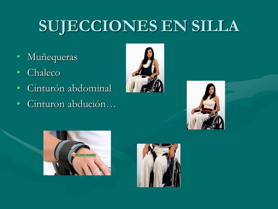 SUJECCIONES EN SILLA Muñequeras Chaleco Cinturón abdominal