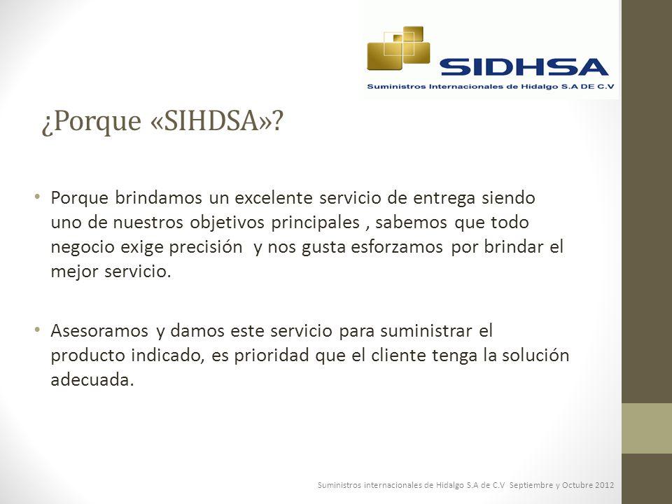 ¿Porque «SIHDSA»