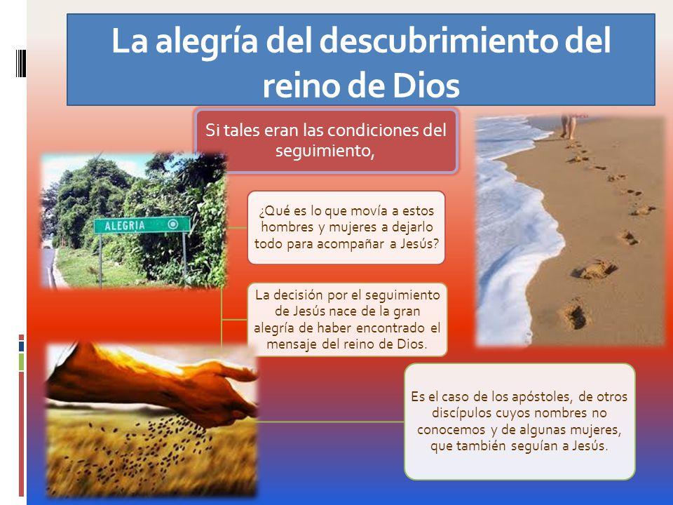 La alegría del descubrimiento del reino de Dios