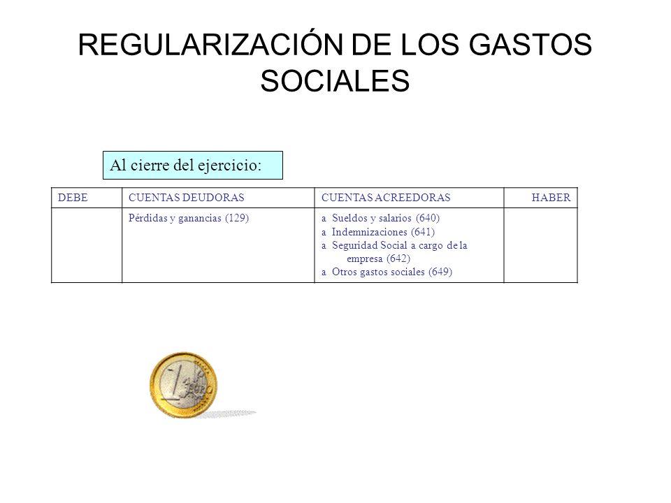 REGULARIZACIÓN DE LOS GASTOS SOCIALES