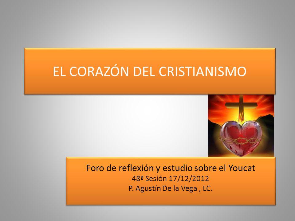 EL CORAZÓN DEL CRISTIANISMO