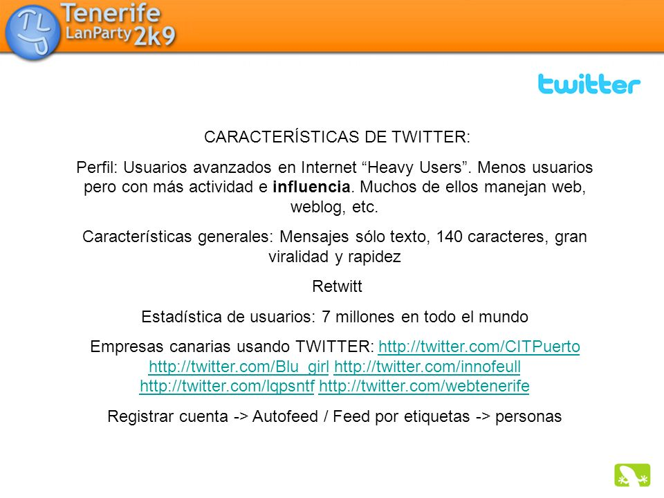 CARACTERÍSTICAS DE TWITTER: