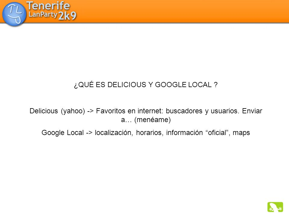 ¿QUÉ ES DELICIOUS Y GOOGLE LOCAL