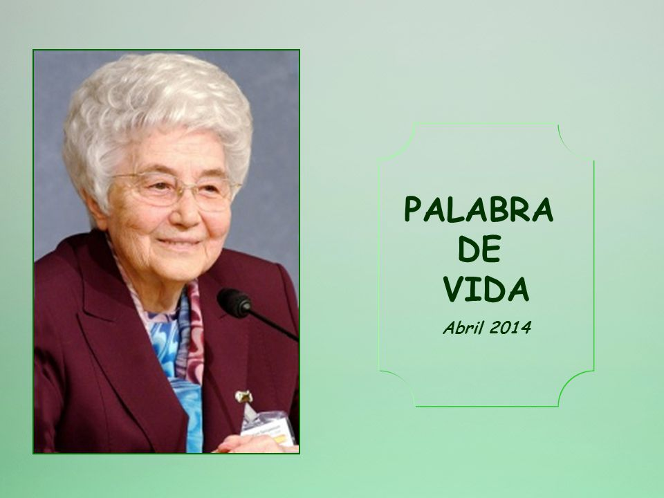 PALABRA DE VIDA Abril 2014