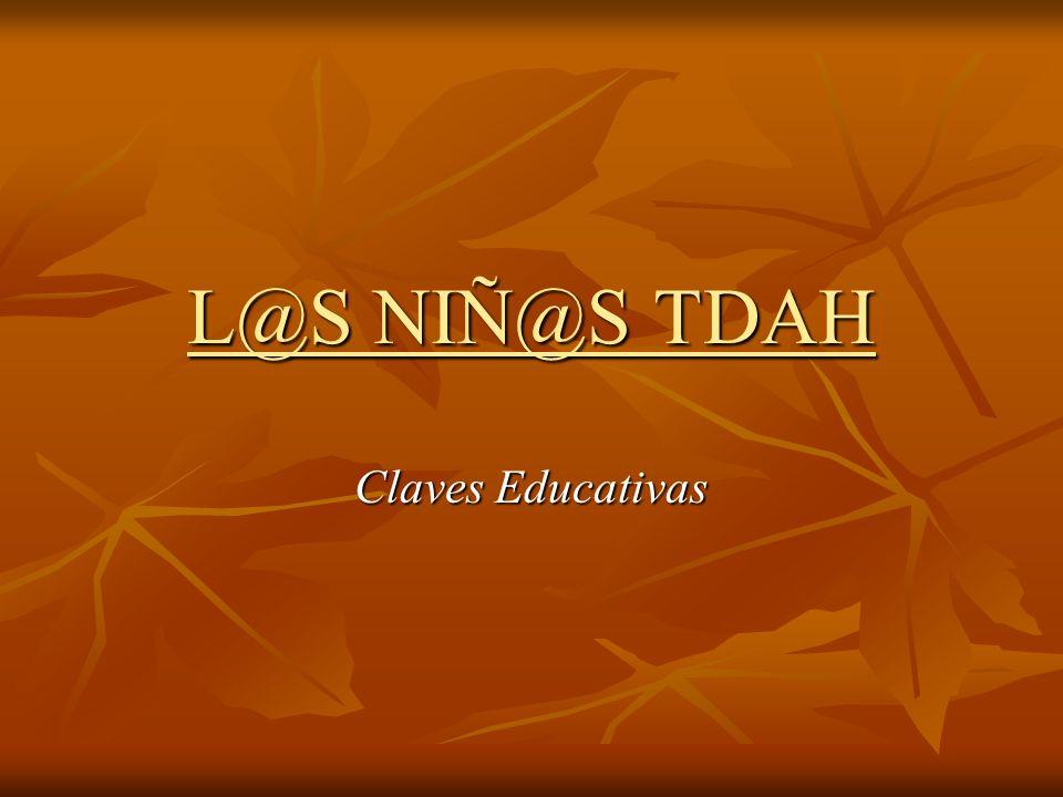 L@S NIÑ@S TDAH Claves Educativas