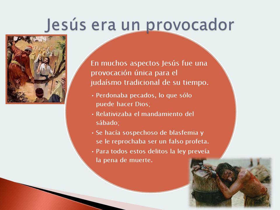 Jesús era un provocador
