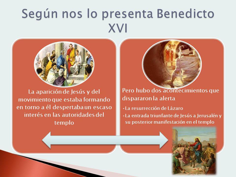 Según nos lo presenta Benedicto XVI