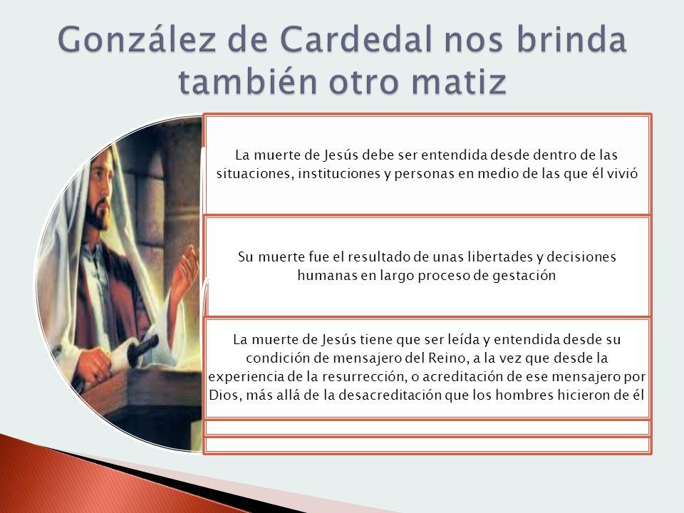 González de Cardedal nos brinda también otro matiz