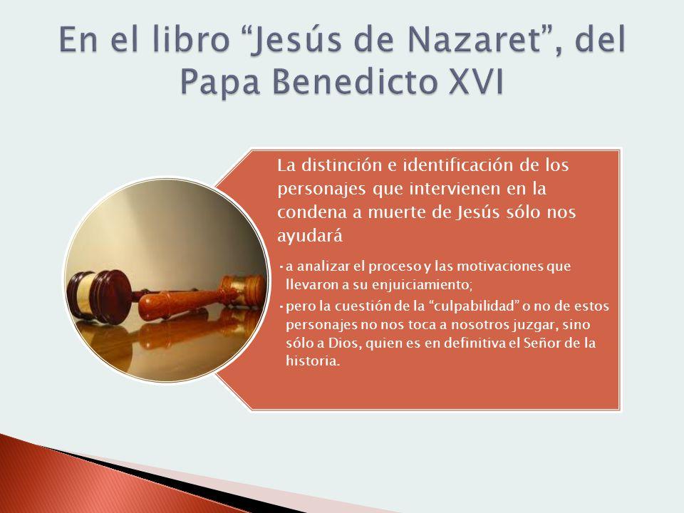 En el libro Jesús de Nazaret , del Papa Benedicto XVI
