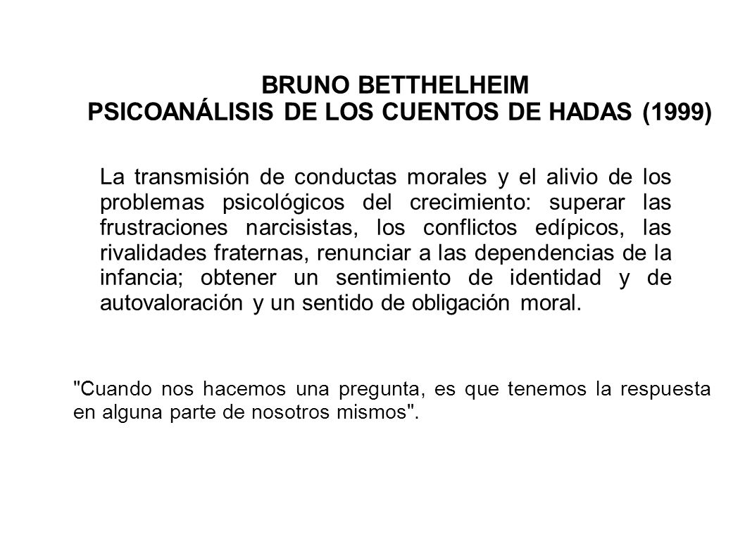 PSICOANÁLISIS DE LOS CUENTOS DE HADAS (1999)