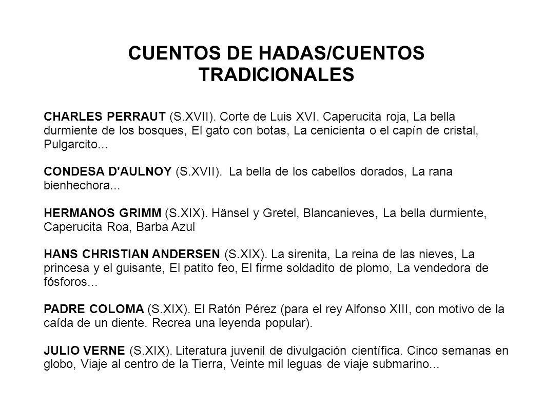 CUENTOS DE HADAS/CUENTOS TRADICIONALES