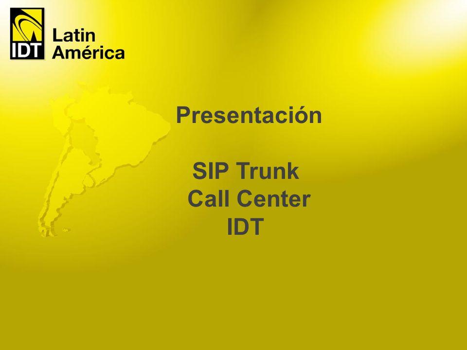 Presentación SIP Trunk Call Center IDT