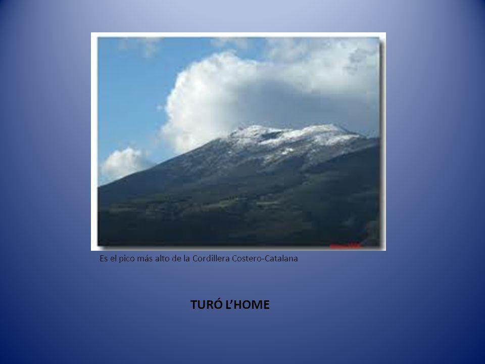 Es el pico más alto de la Cordillera Costero-Catalana