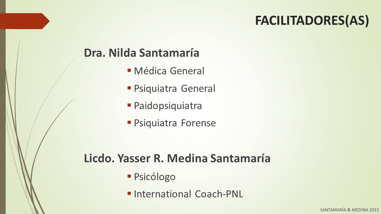 FACILITADORES(AS) Dra. Nilda Santamaría