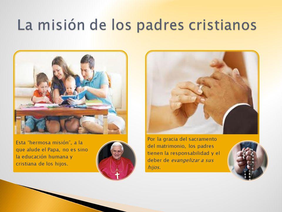 La misión de los padres cristianos