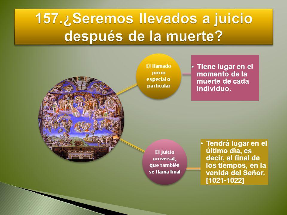 157.¿Seremos llevados a juicio después de la muerte