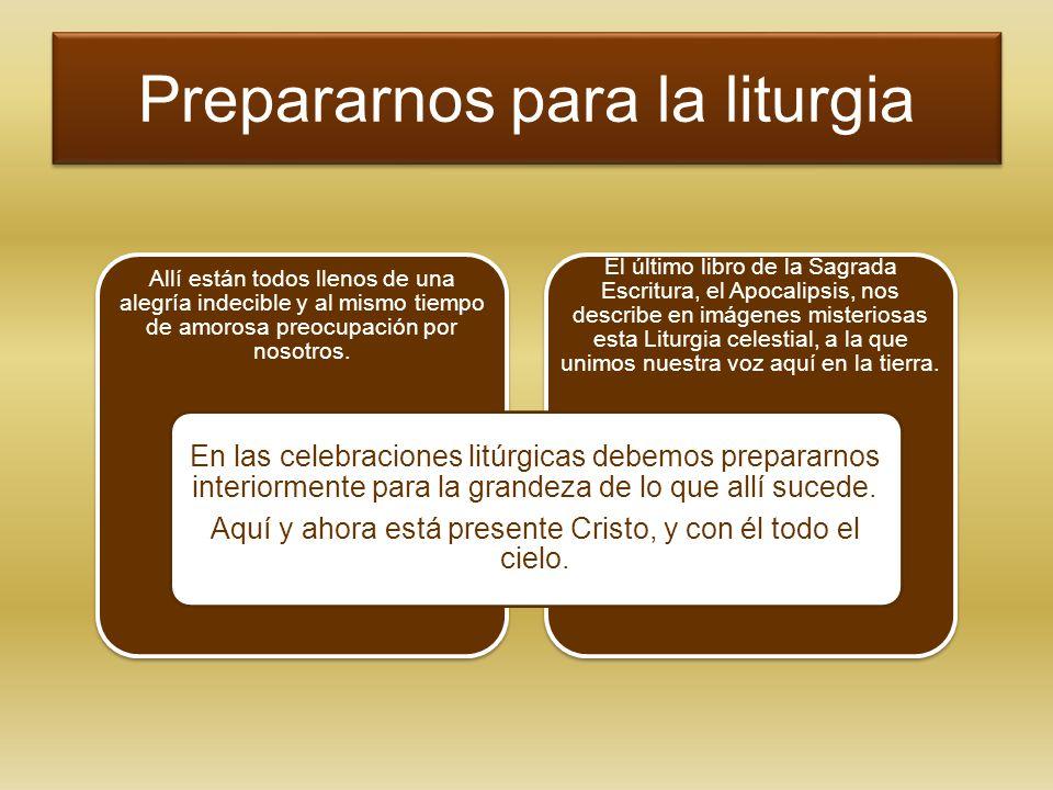 Prepararnos para la liturgia