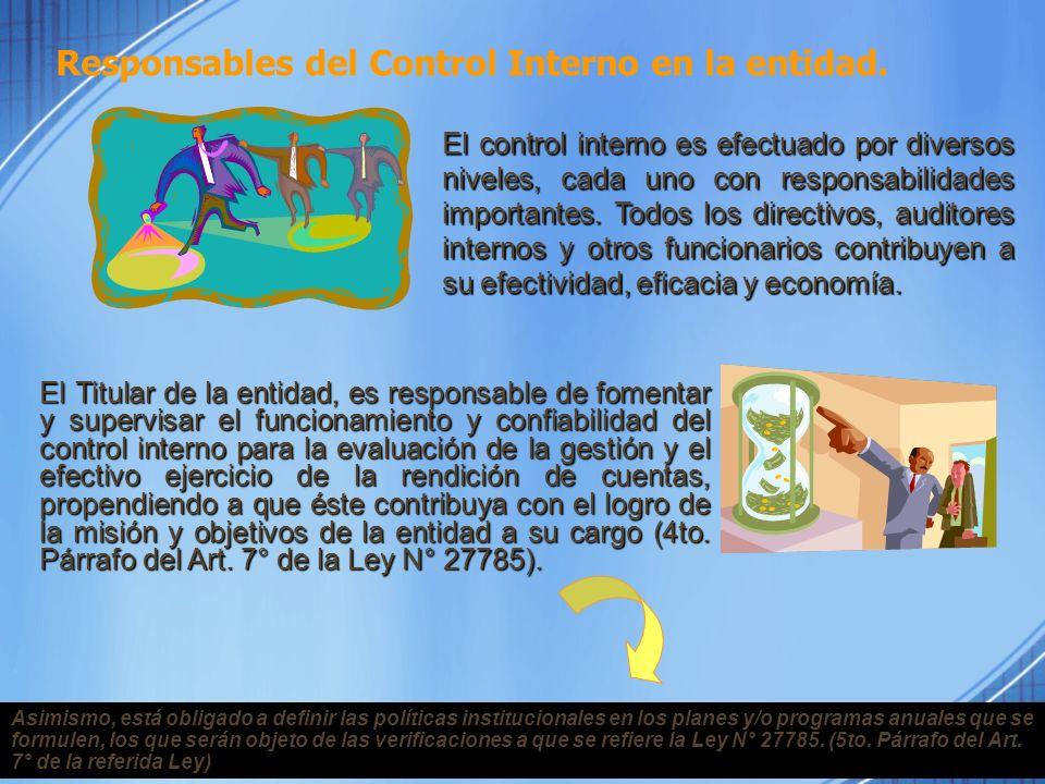 Responsables del Control Interno en la entidad.