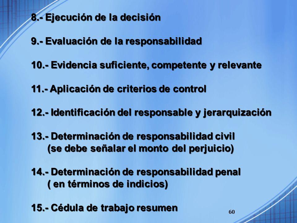 8.- Ejecución de la decisión