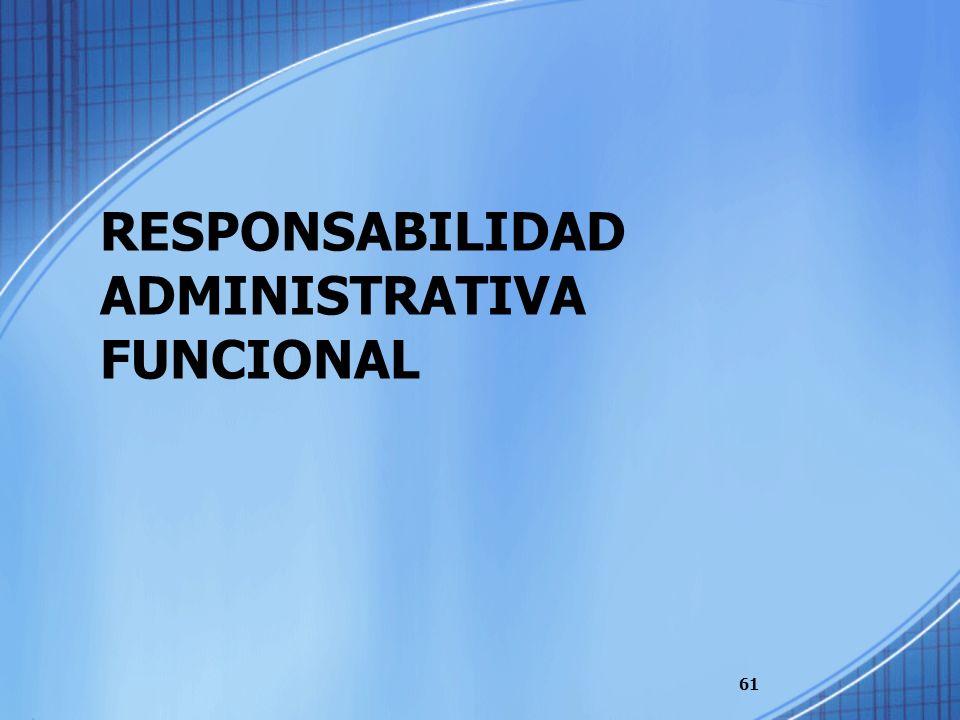 RESPONSABILIDAD ADMINISTRATIVA FUNCIONAL