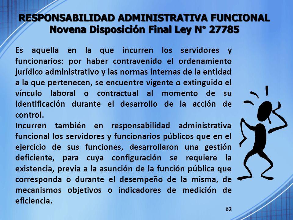 RESPONSABILIDAD ADMINISTRATIVA FUNCIONAL Novena Disposición Final Ley N° 27785
