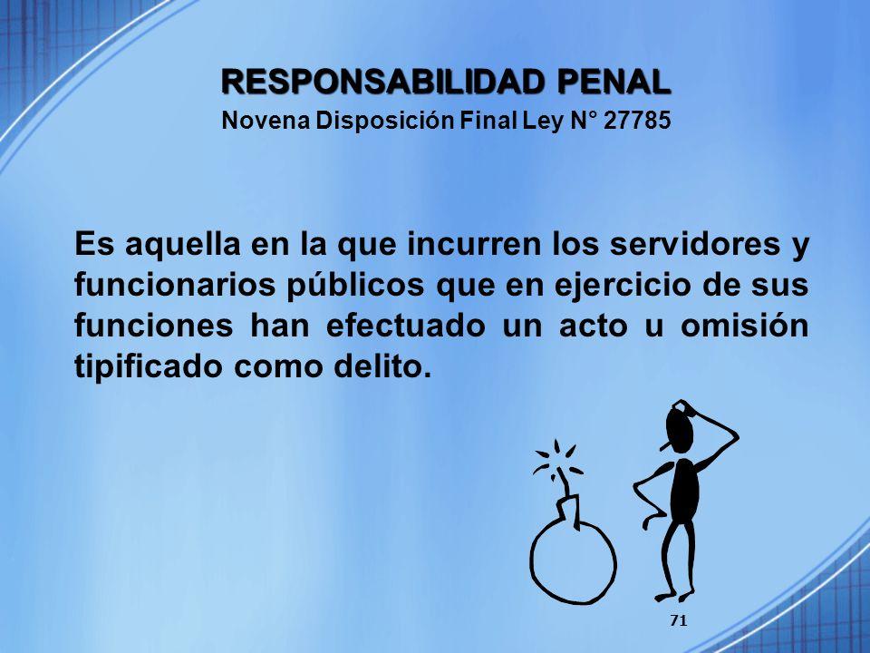 RESPONSABILIDAD PENAL Novena Disposición Final Ley N° 27785